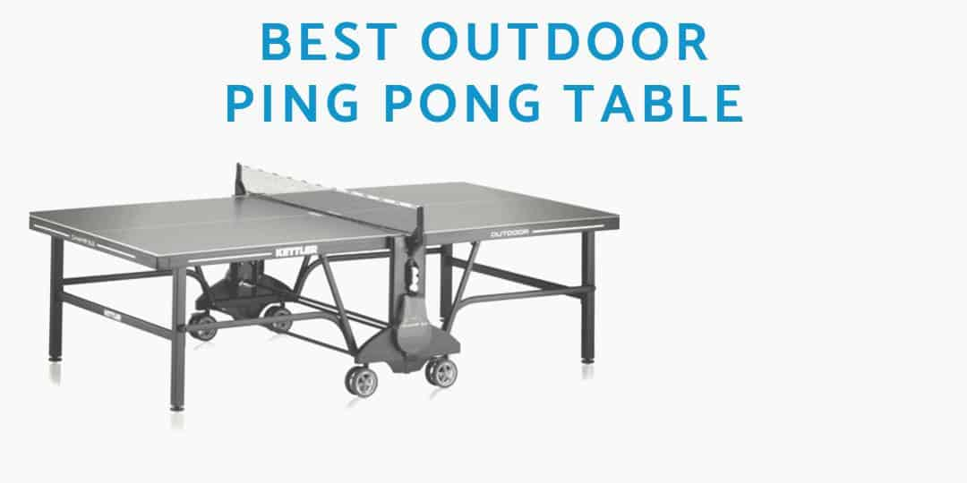 Awesome Best Outdoor Ping Pong Table 2019 Racketlounge Com Home Interior And Landscaping Elinuenasavecom