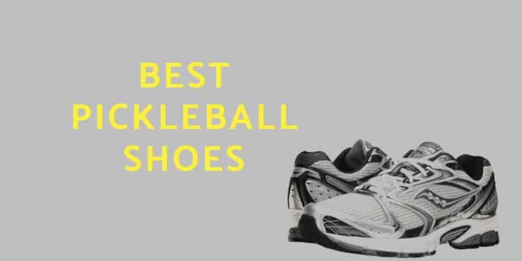 The Best pickleball shoes reviewed 2020